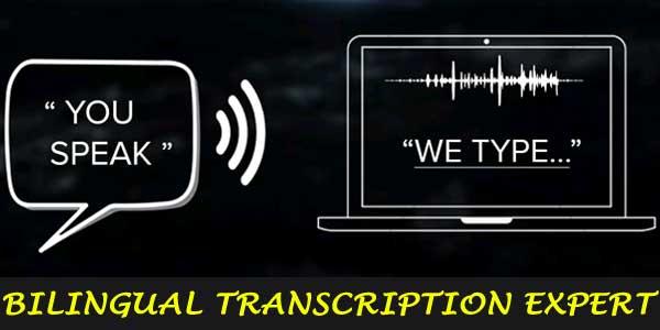 bilingual transcription expert
