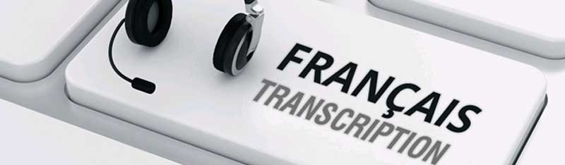 Outsource French transcription requirements